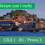 CILS 1 — B1 / Completare con i verbi