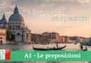 A1 — Le preposizioni / Проверь себя на предлоги