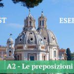A2 — Le preposizioni