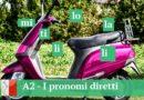 A2 — I pronomi diretti