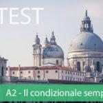 A2-Il condizionale semplice